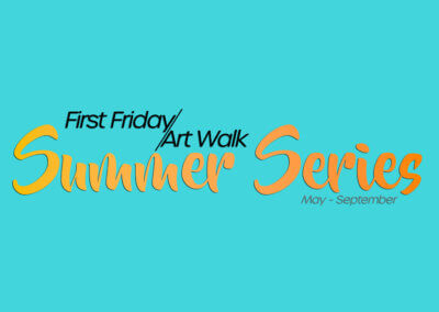 First Friday Art Walk & MCMA Summer Series